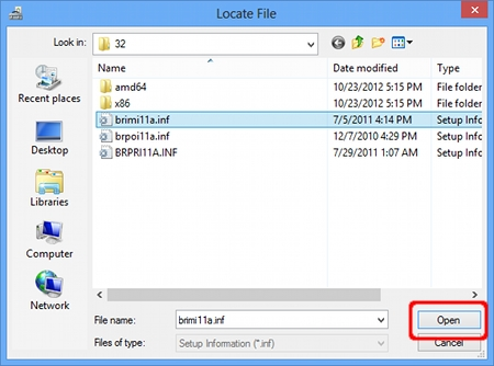 "Specify the directory you decompressed the downloaded file in Step1 and the INF file ""brxxxx.inf"". Click Open."